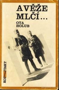 Ota Holub: A věže mlčí