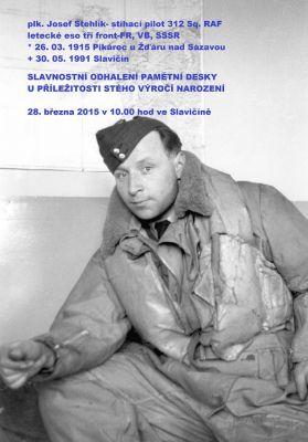 Slavnostní odhalení pamětní desky plk.Josefu Stehlíkovi, RAF (28.3.2015)