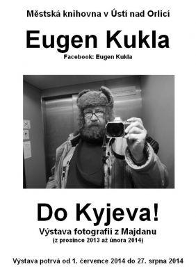 Eugen Kukla - Do Kyjeva!