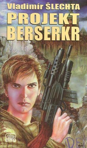 Vladimír Šlechta - Projekt Berserkr (1999)