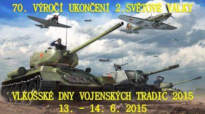 Vlkošské dny vojenských tradic (13.-14.6.2015)
