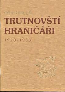 Ota Holub: Trutnovští Hraničáři 1920 – 1938